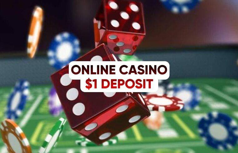 Online casino 1$ deposit