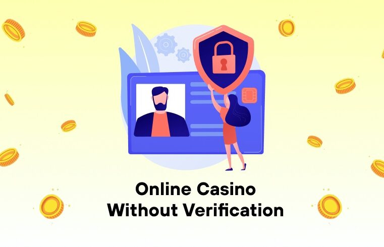 Online Casino Without Verification